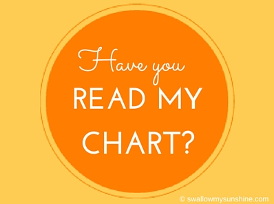 Have you read my chart?